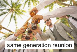 same generation reunion