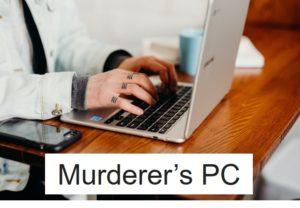 殺人鬼のパソコン