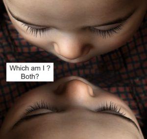 どっちが私?両方?